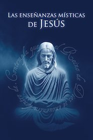 Las enseñanzas místicas de Jesús - eBook