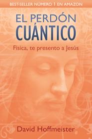 El perdón cuántico: Física, te presento a Jesús